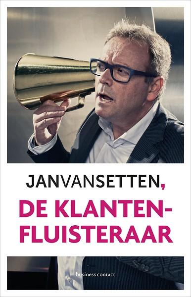 Jan van Setten - de klantenfluisteraar